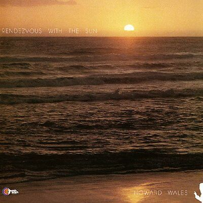 HOWARD WALES - Rendezvous With The Sun - LP + 7 inch WahWah