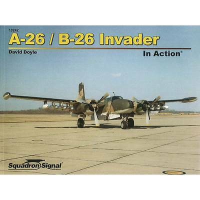 NEW Squadron/Signal A-26 Invader In Action (softcover) 10242