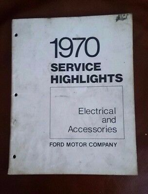 1970 Ford Service Highlights Book Electrical And Accessories