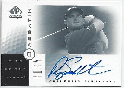 2001 Upper Deck SP Authentic Golf RORY SABBATINI Autograph SOTT of the Times #RS