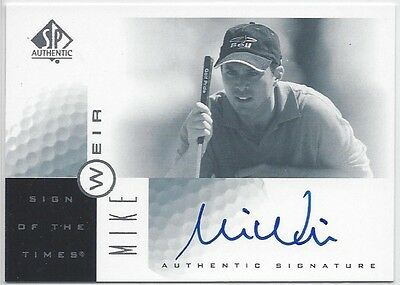 2001 Upper Deck SP Authentic Golf MIKE WEIR Autograph SOTT of the Times #MW
