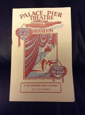PALACE PIER THEATRE BRIGHTON programme 1949 IS YOUR HONEYMOON REALLY NECESSARY ?