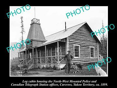 Old Large Historic Photo Of North West Mounted Police Cabin, Carcross 1899 1