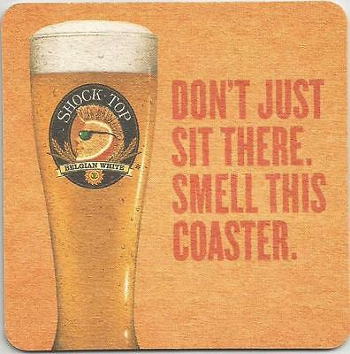 Shock Top Belgian White Don't Just Sit There Smell This Beer Coaster