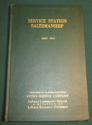 1930 Service Station Salesmanship Cities Service Oil Manual Book School Text Ten