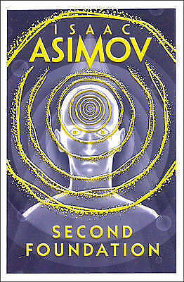 Second Foundation by Isaac Asimov, Book, New (Paperback)