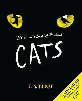 Old Possum's Book of Practical Cats by T. S. Eliot, Book and 2 CD's of Cats