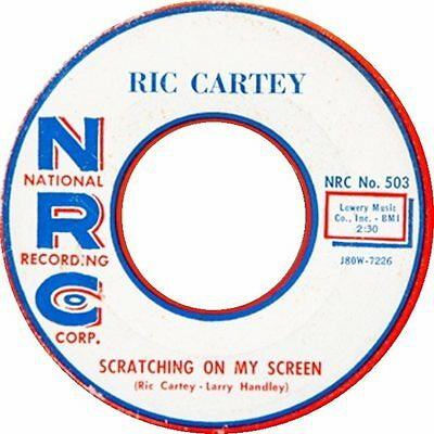 Ric Cartey 45 Re- Scratching On My Screen- Wild Nrc 1958 Rockabilly Top!