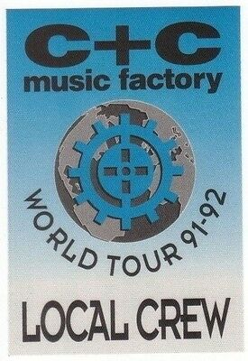 C + C MUSIC FACTORY PASS backstage tour satin cloth LOCAL CREW collectible