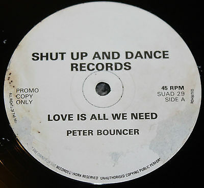 """PETER BOUNCER * LOVE IS ALL WE NEED * Classic Breakbeat 12"""" Vinyl Promo * SUAD"""