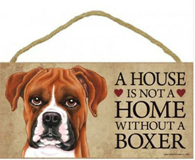"House is Not a Home without a Boxer  Sign Plaque Dog 10"" x 5""  UnCropped Ears"