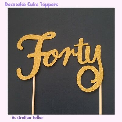 40th Cake Toppers - 40th Birthday Australian Seller