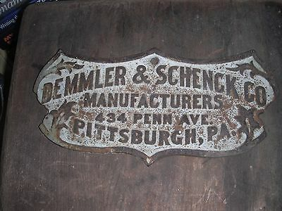 Antique Cast Iron DEMMLER & SCHENCK CO MANUFACTURERS Pittsburgh PA Sign