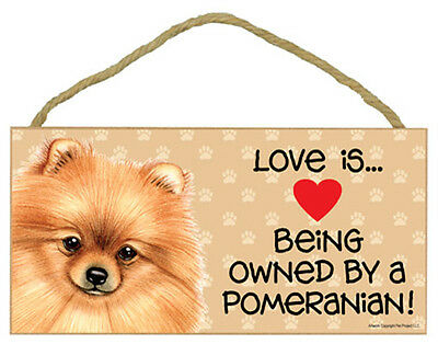"""Love is Being Owned by Pomeranian red  Sign Plaque dog 10"""" x5"""" pet gift"""