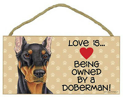 """Love is Being Owned by Doberman black Sign Plaque dog 10"""" x5"""" pet gift"""