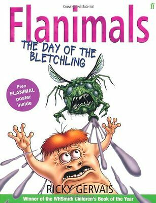 Flanimals: The Day of the Bletchling By Ricky Gervais,Rob Steen