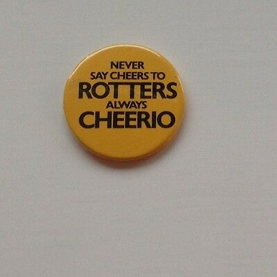 """Badge advertising Schweppes """"Rotter"""" Campaign 1970s"""
