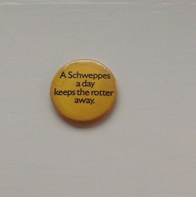 """Badge advertising Schweppes """"Rotter"""" Campaign.  1970s"""