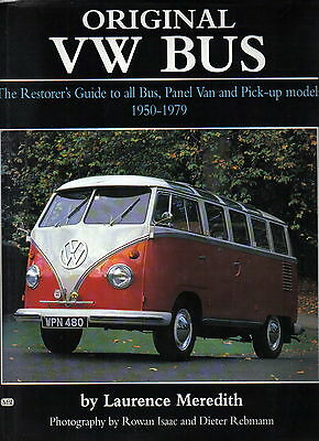 Original VW Bus The Restorers Guide 1950-1979  Meredith First Edition 1997