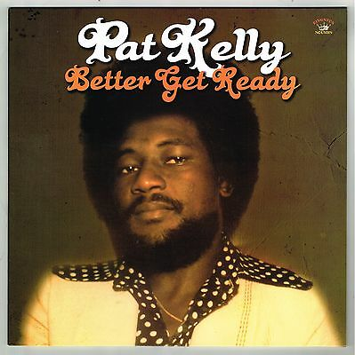 PAT KELLY-better get ready   LP  kingston sounds   (hear)      reggae