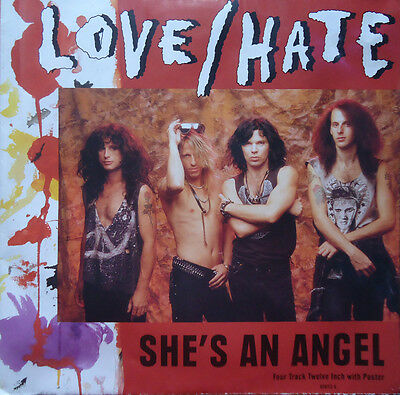 "Unplayed Love Hate Shes An Angel Uk  1990  12"" With Poster Sleeve"