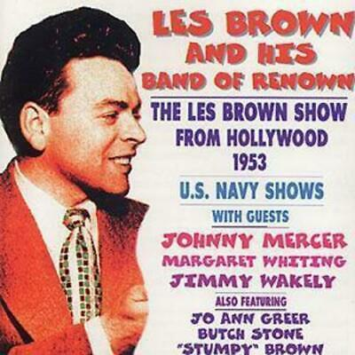Les Brown and His Band of Renown : Les Brown Show From Hollywood 1953 CD (2019)