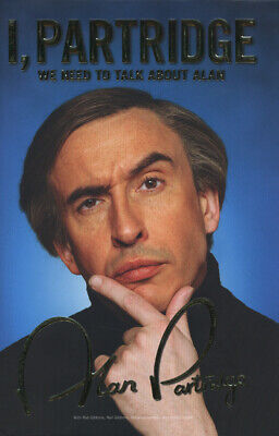 I, Partridge: we need to talk about Alan by Alan Partridge (Hardback)