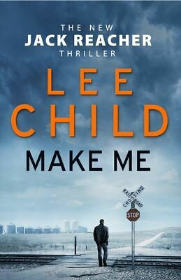 A Jack Reacher thriller: Make me by Lee Child (Hardback)