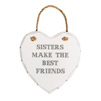 Sisters Make The Best Friends White Heart Wooden Hanging Plaque Sign Shabby Chic