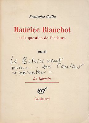 Francoise Collin - Maurice Blanchot Et La Question De L'ecriture - Nrf Gallimard