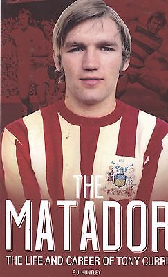 The Matador: The Life and Career of Tony Currie, Book, NEW