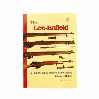 Book: The Lee-Enfield by Ian Skennerton- Signed Edition