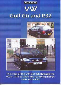 VOLKSWAGEN VW GOLF Gti and R32. CP PRESS