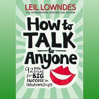 How to Talk to Anyone: 92 Little Tricks For Big Success In Relationships,New Con