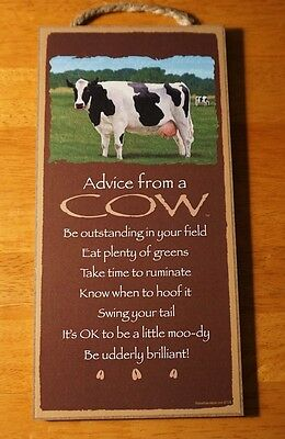 ADVICE FROM A COW - BE UDDERLY BRILLIANT Country Brown Wood Sign Home Decor NEW