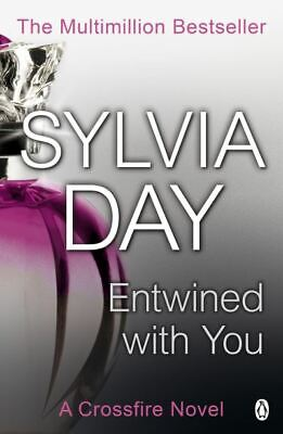 A crossfire novel: Entwined with you by Sylvia Day (Paperback)