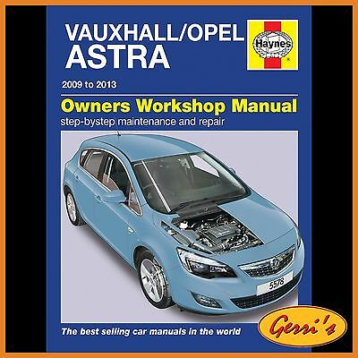 5578 Haynes Vauxhall/Opel Astra (Dec 2009 - 2013) 59 to 13 Service Manual