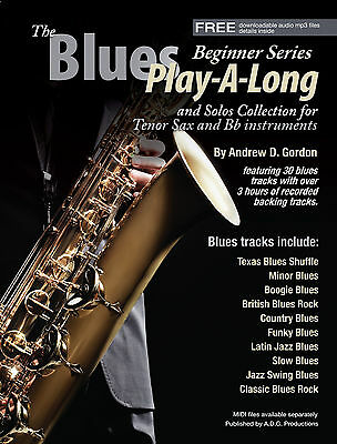 The Blues Play-A-Long and Solos Collection for Bb (tenor sax) Beginner Series