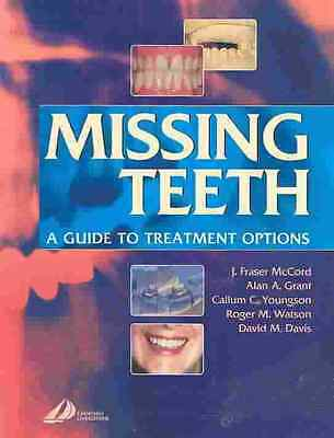Missing Teeth - A Guide to Treatment Options J Fraser