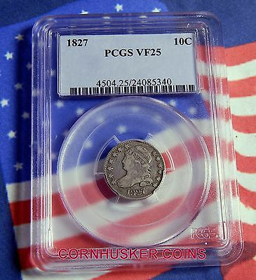 "1827 Capped Bust Dime - Pcgs Vf25 - ""key Date""  Only 38 Certified By Pcgs!"