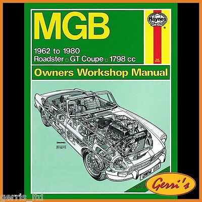 0111 Haynes MGB (1962 - 1980) up to W Service Manual
