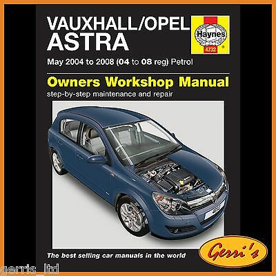 4732 Haynes Vauxhall/Opel Astra Petrol (May 2004 - 2008) 04 to 08 Service Manual