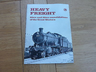 HEAVY FREIGHT GWR 28xx AND 38xx CONSILIDATIONS SOFTBACK