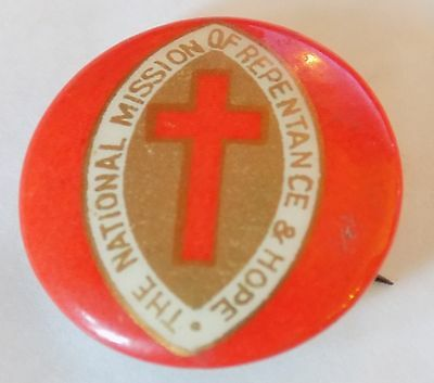 WWI, C of E, National Mission Of Repentance & Hope Tin Button Badge 1916