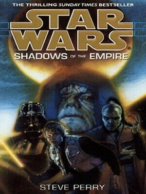 Star Wars: Shadows of the Empire by Steve Perry (Paperback)