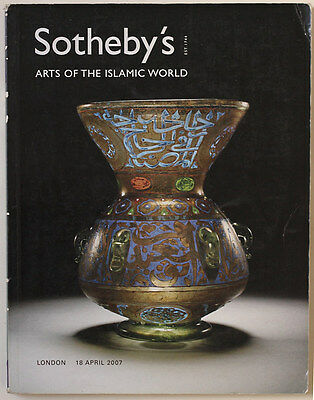 SOTHEBY'S Arts of the Islamic world 2007 auction catalogue