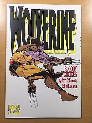 MARVEL Comics WOLVERINE: BLOODY CHOICES TPB 1993 DeFalco & Buscema SHIPS FREE NM