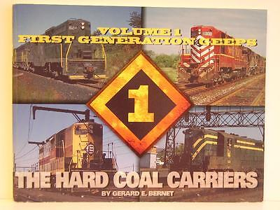 The Hard Coal Carriers Vol.1 First Generation Geeps by Gerard Bernet