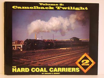 The Hard Coal Carriers Vol.2 Camelback Twilight by Gerard Bernet