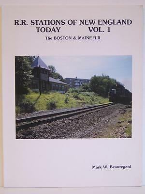 R.R Stations Of New England Today - Vol.1 The Boston & Maine R.R.